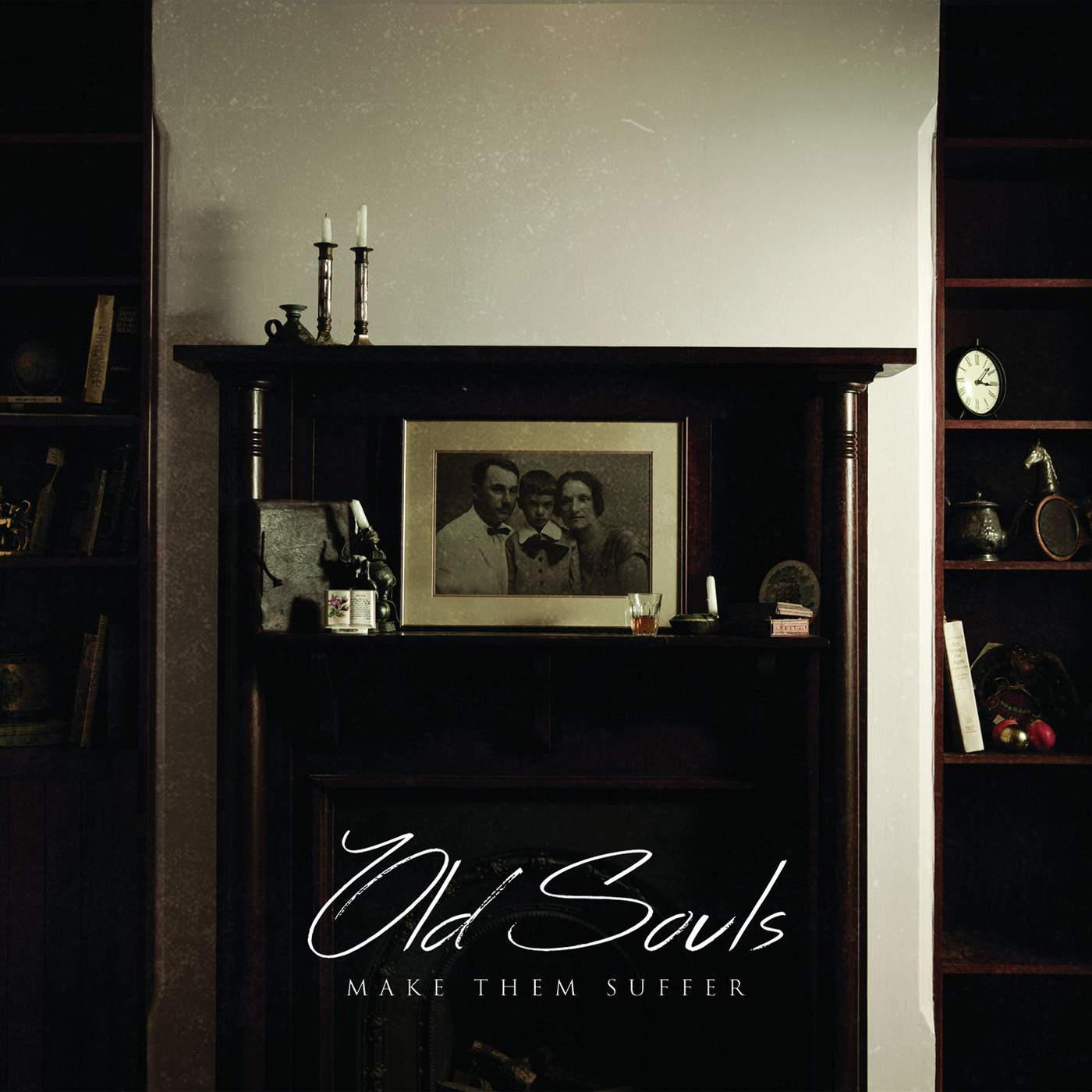 Make Them Suffer - Old Souls (2015)