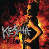 Blow - Single, Ke$ha