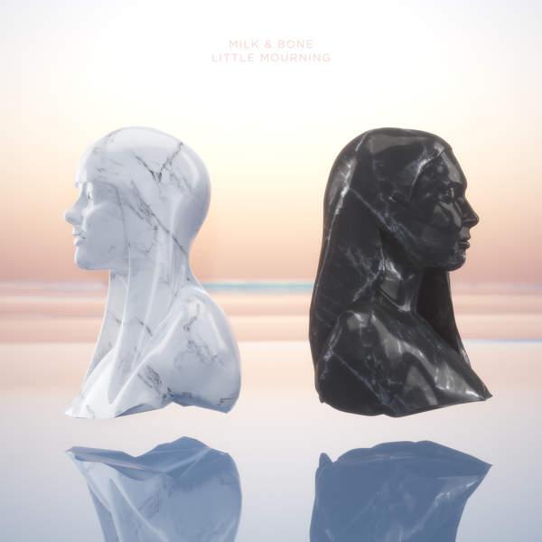 Milk & Bone – Little Mourning (2015) [iTunes Plus AAC M4A]