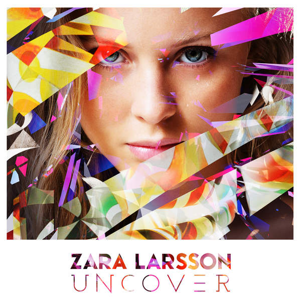 Zara Larsson – Uncover – EP (2015) [iTunes Plus AAC M4A]