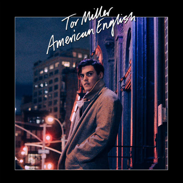 Tor Miller - American English [iTunes Plus AAC M4A] (2016)