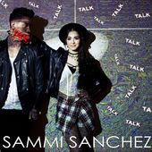 Sammi Sanchez – Talk – Single [iTunes Plus AAC M4A] (2015)