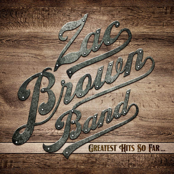 Zac Brown Band - Greatest Hits So Far... [iTunes Plus AAC M4A] 2014)