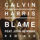 Calvin Harris – Blame (Remixes) [feat. John Newman] – EP [iTunes Plus AAC M4A] (2014)