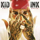 Kid Ink – Full Speed [iTunes Plus AAC M4A] (2015)
