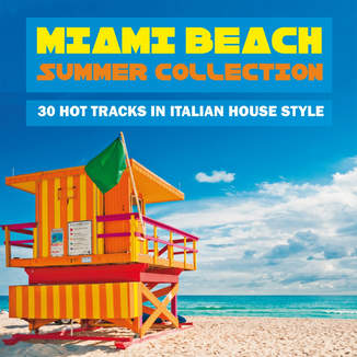 Itunes musica miami beach summer collection 30 hot for Italian house music