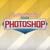 Understanding Adobe Photoshop