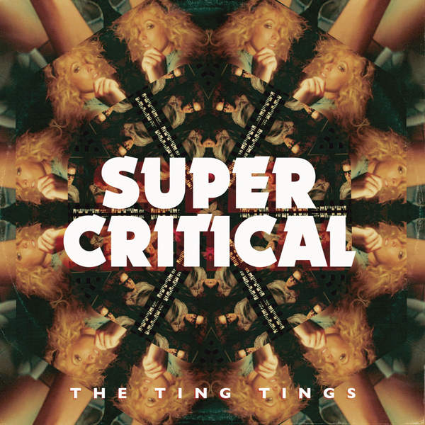 The Ting Tings – Super Critical (Japan Version) (2014) [iTunes Plus AAC M4A]