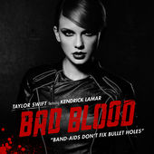 Taylor Swift – Bad Blood (feat. Kendrick Lamar) – Single (JP Store) [iTunes Plus AAC M4A] (2015)