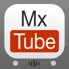 MxTube - YouTubeクライアント