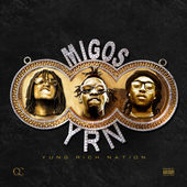Migos – Yung Rich Nation – 3 Pre-order Singles [iTunes Plus AAC M4A] (2015)