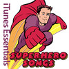 Superhero Songs