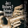 Jazz History 2: Bebop & Beyond