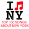 Top 100 Songs About New York