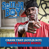 Crank That (Soulja Boy) [Travis Barker Remix] - Single, Soulja Boy Tell