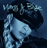 My Life, Mary J. Blige