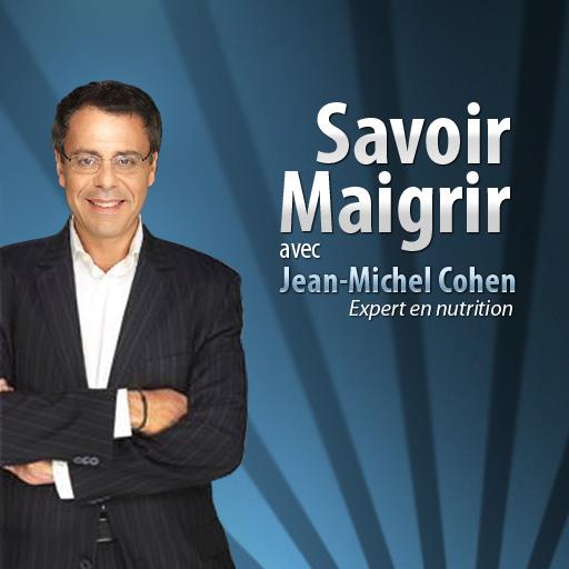 Image de « Savoir Maigrir avec Jean-Michel Cohen »