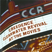 At the Movies (Remastered), Creedence Clearwater Revival