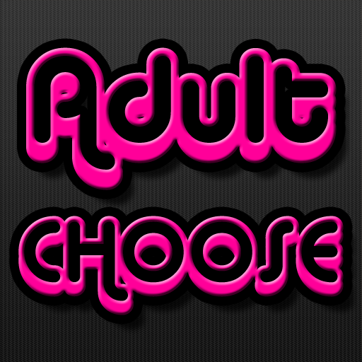 You Must Choose (Adult Version)