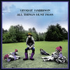 All Things Must Pass (30th Anniversary Edition) [Remastered], George Harrison