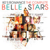 80's Romance - The Complete Belle Stars
