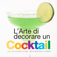 L'arte di decorare un cocktail