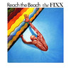 Reach the Beach (Expanded Edition) [Remastered], The Fixx