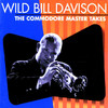Baby Won't You Please Come Home - Wild Bill Davison