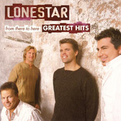 The Greatest Hits, Lonestar