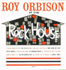 At the Rock House, Roy Orbison