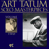 There Will Never Be Another You  - Art Tatum