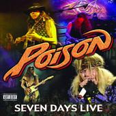 7 Days Live, Poison