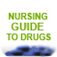 Nursing Guide To Drugs
