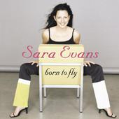 Born to Fly, Sara Evans