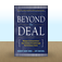 Beyond the Deal : A Revolutionary Framework for Successful Mergers & Acquisitions That Achieve Breakthrough Performance Gains by Hubert  Saint-Onge