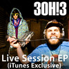 Live Session (iTunes Exclusive) - EP, 3OH!3