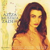 Dance Of Fire by Aziza Mustafa Zadeh on ghostnoterecords.com