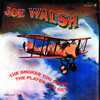 The Smoker You Drink, the Player You Get., Joe Walsh
