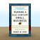 Running a 21st-Century Small Business: The Owner's Guide to Starting and Growing Your Company by Randy W. Kirk