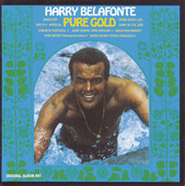 Pure Gold, Harry Belafonte