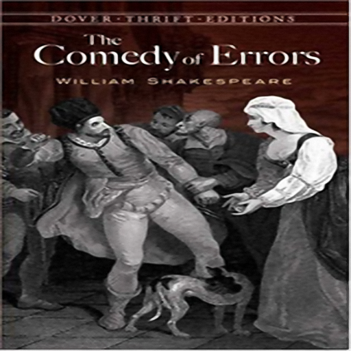 The Comedy of Errors, by William Shakespeare