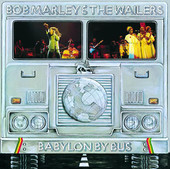 Babylon by Bus (Live), Bob Marley