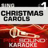 Sing Christmas Carols, Vol. 1 (Karaoke Performance Tracks), ProSound Karaoke Band