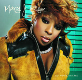 No More Drama, Mary J. Blige