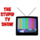 Da Stupid TV Show - Premium
