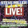 Live!, Steve Miller Band