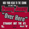 Over Here - Single, Young Jeezy