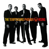 Phoenix Rising, The Temptations
