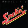 Smokin', Humble Pie