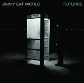 Futures, Jimmy Eat World